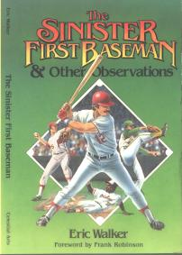 Cover, The Sinister First Baseman